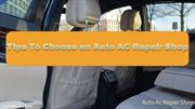 Tips To Choose an Auto AC Repair Shop