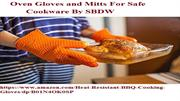 Oven Gloves and Mitts For Safe Cookware