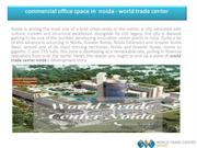 commercial office space in  noida - world trade center