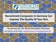 Recruitment Companies In Germany Can Improve The Quality Of Your Hire