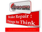 Brake Repair - Things to Think