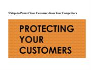 5 Steps to Protect Your Customers from Your Competitors