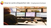 How to Land a Dispatcher Job in Indianapolis Presentation