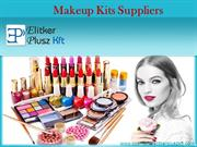 Makeup Kits Suppliers