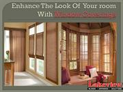 Enhance The Look Of  Your room With Window