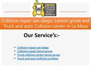Collision repair san diego, Lemon grove and Truck and auto Collision c