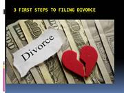 3 First Steps to Filing Divorce