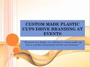 Custom Made Plastic Cups Drive Branding at Events