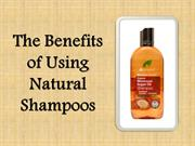 The Benefits of Using Natural Shampoos