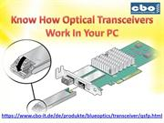Know How Optical Transceivers Work In Your PC