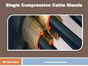 Single Compression Cable Glands - GIE Cable Glands