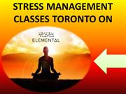 Stress Management Classes Toronto ON