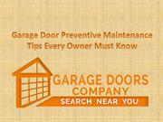 Garage Door Preventive Maintenance Tips Every Owner Must Know