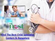 Select Child Specialist For Your Child Base Your Comfort