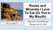 Rocks and minerals I love to eat