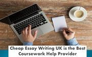 Cheap Essay Writing UK is the Best Coursework Help Provider