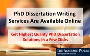 PhD Dissertation Writing Services Are Available Online