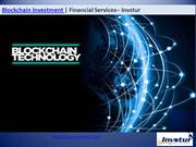 Blockchain Investment and financial services