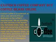 Buy Best Coffee Beans in India - Exotisch Coffee