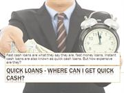 Quick Loans - Where Can I Get Quick