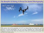 The Benefits Of Using A Drone For Aerial Photography