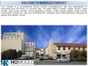 HQMOULD Company - Plastic Mould Maker in China