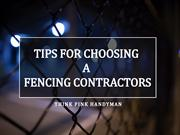 Tips for Choosing a Fencing Contractors - Think Pink Handyman