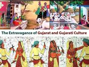 The Extravagance of Gujarat and Gujarati Culture