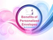 Benefits of a Personalized Envelopes By Printcloud