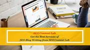 Get the Best Services of SEO Blog Writing from SEO Content Lab