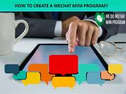 Wechat Marketing - Wechat Mini Program