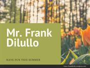 Have Fun This Summer by Frank Dilullo