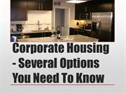 Corporate Housing - Several Options You Need To Know