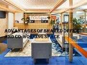 Advantage of Shared office and Co-working Space