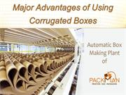 Major Advantages of Using Corrugated Boxes