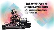 Best Motor Sports at Affordable Price In 2018