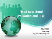 Introduction to Fixed Rate Bond Valuation and Risk