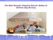 The Most Peaceful Sleeping Nest for Babies at Buttons Day Nursery