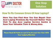 Get Best Solution For All Acer Laptop Problems Solution Here By Expert