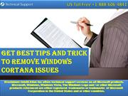 Get Best Tips and Trick to Remove Windows Cortana Issues