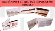 Know About CD and DVD Replication Process