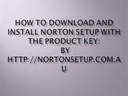 How to Download and Install Norton Setup With the Product Key