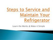 Steps to Repair & Service Your Refrigerator