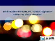Lusida Rubber Products, Inc.--Global Suppliers of rubber and plastic m