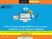 How to Choose the Best SEO Service Company in India for Your e-Commerc