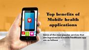 Top benefits of Mobile health applications