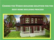 Find the best tips of Verde building solution from Ron Staley