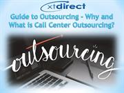 Guide to Outsourcing  Why and What is Call Center Outsourcing