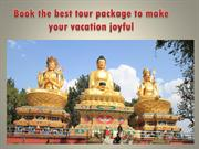 Book the best tour package to make your vacation joyful