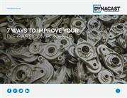 7 ways to  improve  your  die cast components